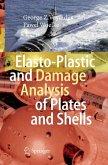 Elasto-Plastic and Damage Analysis of Plates and Shells