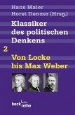 Klassiker des politischen Denkens 02I: Von John Locke bis Max Weber