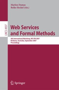 Web Services and Formal Methods - Dumas, Marlon / Heckel, Reiko (Volume eds.)