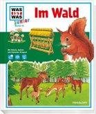 Im Wald / Was ist was junior Bd.12