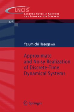 Approximate and Noisy Realization of Discrete-Time Dynamical Systems - Hasegawa, Yasumichi