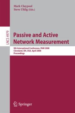 Passive and Active Network Measurement - Claypool, Mark / Uhlig, Steve (eds.)
