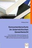Konsumentenschutz im österreichischen Gewerberecht