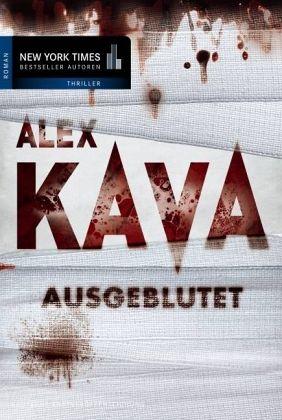 Ausgeblutet / Maggie O´Dell Bd.6 - Kava, Alex