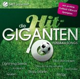 Die Hit Giganten - Fußballsongs (Limited Edition)