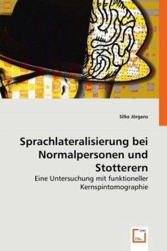 Sprachlateralisierung bei Normalpersonen und Stotterern