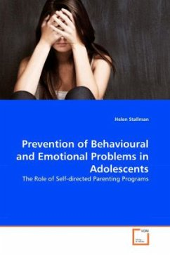 Prevention of Behavioural and Emotional Problems in Adolescents - Stallman, Helen