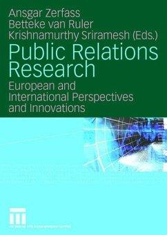 Public Relations Research - Zerfaß, Ansgar / van Ruler, Betteke / Sriramesh, Krishnamurthy (Hrsg.)