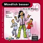 Mündlich besser - fit in 30 Minuten, Audio-CD