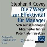 Die 7 Wege zur Effektivität für Manager, 2 Audio-CDs