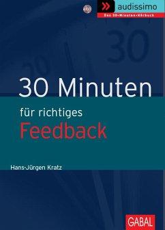 30 Minuten Richtiges Feedback, 1 Audio-CD - Kratz, Hans-Jürgen