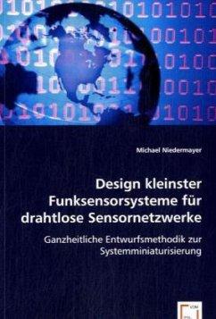 Design kleinster Funksensorsysteme für drahtlose Sensornetzwerke