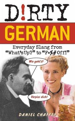 Dirty German - Chaffey, Daniel