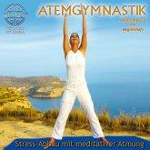 Atemgymnastik-Stress-Abbau Mit Meditativer Atmung