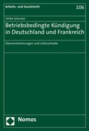 Betriebsbedingte Kündigung In Deutschland Und Frankreich Von Ulrike