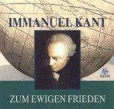 Immanuel Kant - Zum ewigen Frieden, 2 Audio-CDs