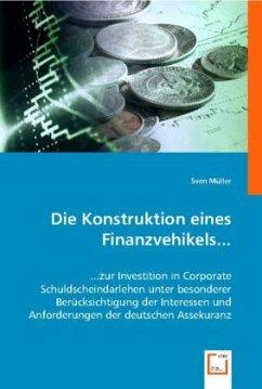 Die Konstruktion eines Finanzvehikels