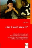 """""""Use it, don't abuse it!"""""""