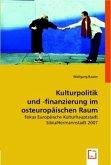 Kulturpolitik und -finanzierung im osteuropäischen Raum