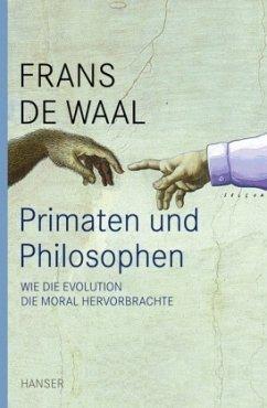 Primaten und Philosophen - De Waal, Frans
