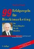 Neunundneunzig (99) Erfolgsregeln für Direktmarketing