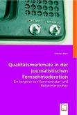Qualitätsmerkmale in der journalistischen Fernsehmoderation