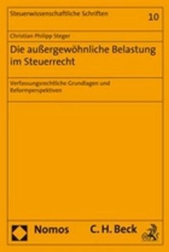 Die außergewöhnliche Belastung im Steuerrecht - Steger, Christian Philipp