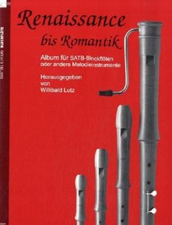 Renaissance bis Romantik, für 4 Blockflöten