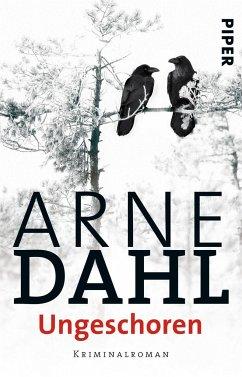 Ungeschoren / A-Gruppe Bd.6 - Dahl, Arne