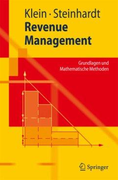 Revenue Management - Klein, Robert; Steinhardt, Claudius