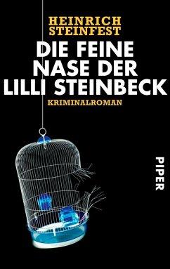 Die feine Nase der Lilli Steinbeck - Steinfest, Heinrich