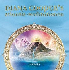 Diana Cooper's Atlantis-Meditationen, 5 Audio-CDs - Cooper, Diana