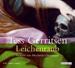 Leichenraub, 6 Audio-CDs - Gerritsen, Tess