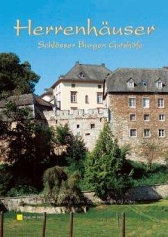Herrenhäuser, Schlösser, Burgen & Gutshöfe 3 - Angebauer, Marcus; Weyers, Bianca; Kozica, Günther
