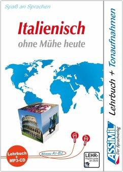ASSiMiL Italienisch ohne Mühe heute - MP3-Sprachkurs - Niveau A1-B2