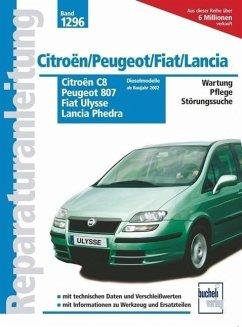 Citroën C8 / Peugeot 807 / Fiat Ulysse / Lancia Phedra. Dieselmodelle - Russek, Peter