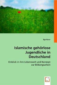 Islamische gehörlose Jugendliche in Deutschland - Karar, Ege