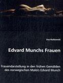 Edvard Munchs Frauen