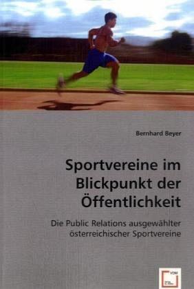 Sportvereine im Blickpunkt der Öffentlichkeit - Beyer, Bernhard