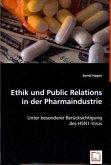 Ethik und Public Relations in der Pharmaindustrie