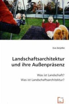 Landschaftsarchitektur und ihre Außenpräsenz - Zerjatke, Eva