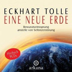 Eine neue Erde, 9 Audio-CDs - Tolle, Eckhart