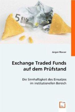 Exchange Traded Funds auf dem Prüfstand
