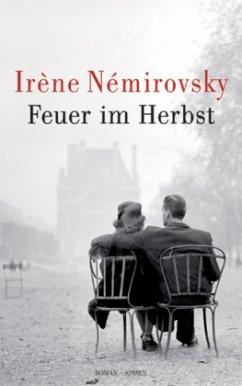 Feuer im Herbst - Némirovsky, Irène