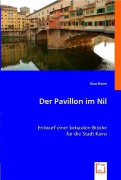 Der Pavillon im Nil