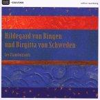 Hildegard Von Bingen/Birgitta Von