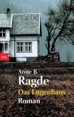 Das Lügenhaus / Die Lügenhaus-Serie Bd.1 - Ragde, Anne B.