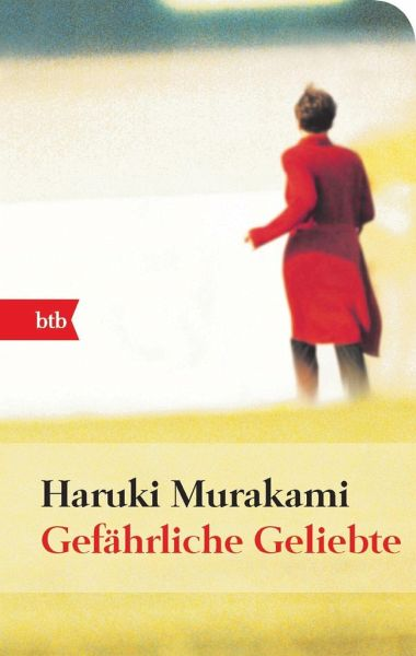 Murakami Gefährliche Geliebte