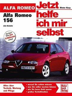 Alfa Romeo 156 / Jetzt helfe ich mir selbst Bd.266 - Korp, Dieter