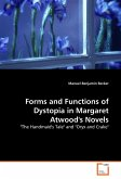 Forms and Functions of Dystopia in Margaret Atwood's Novels